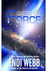 Against the Rising Force (Prelude to Resistance (Pax Humana) Book 1) Kindle Edition