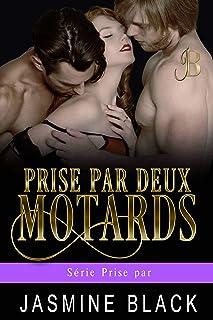 Prise par deux motards (Série Prise par t. 2) (French Edition)