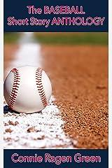 The Baseball Short Story Anthology Kindle Edition