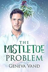 The Mistletoe Problem Kindle Edition