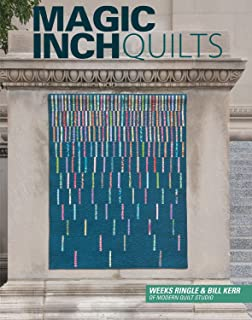 Magic Inch Quilts Book by Weeks Ringle & Bill Kerr