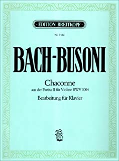 Chaconne from Partita no.2 in D minor (BWV 1004 - originally for violin) - Arranged here for piano - (EB 2334)