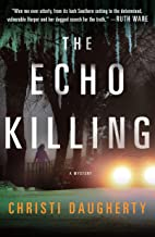 The Echo Killing: A Mystery (A Harper McClain Mystery Book 1)