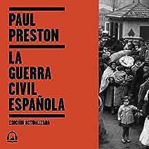 La Guerra Civil Española (edición actualizada) [The Spanish Civil War (Updated Edition)]