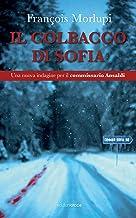 Permalink to Il colbacco di Sofia: Una nuova indagine per il commissario Ansaldi PDF