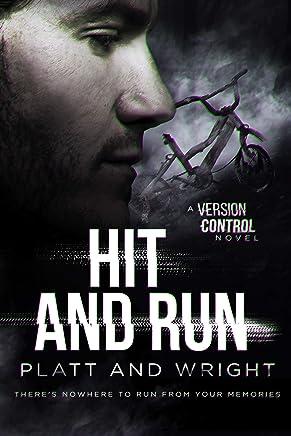 Hit & Run (Version Control Book 2)