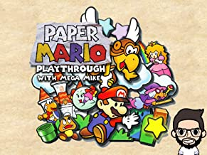 Paper Mario Playthrough With Mega Mike