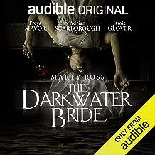 The Darkwater Bride: An Audible Original Drama