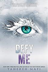 Defy Me (Shatter Me Book 5) Kindle Edition