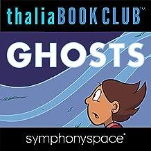 Thalia Kids' Book Club: Raina Telgemeier, Ghosts