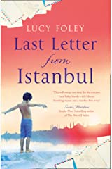 Last Letter from Istanbul: Escape with this epic holiday read of secrets and forbidden love Kindle Edition