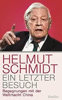 Ein letzter Besuch: Begegnungen mit der Weltmacht China (German Edition)