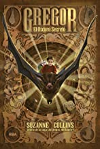 Gregor #4. El oscuro secreto (Spanish Edition)