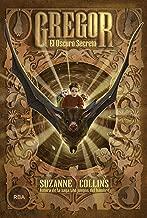 Gregor 4. El oscuro secreto (FICCION JUVENIL) (Spanish Edition)