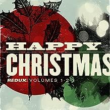 Happy Christmas Redux: Volumes 1-3