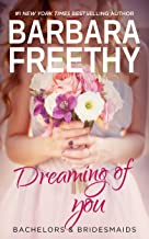 Dreaming of You (Bachelors & Bridesmaids Book 7)