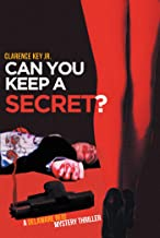 Can You Keep a Secret?: A Delaware Reid Mystery Thriller