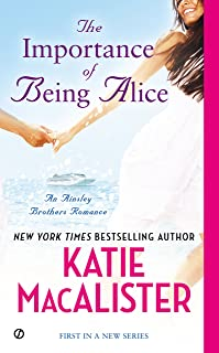 The Importance of Being Alice (Ainslie Brothers series Book 1)