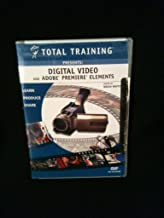 Total Training Presents: Digital Video and Adobe Premiere Elements