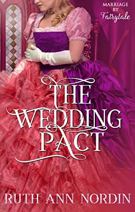 The Wedding Pact (Marriage by Fairytale Book 3) (English Edition)