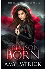 Crimson Born: A Young Adult Vampire Romance (The Crimson Accord Series Book 1) Kindle Edition