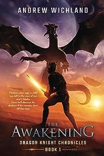 Dragon Knight Chronicles Book 1: The Awakening