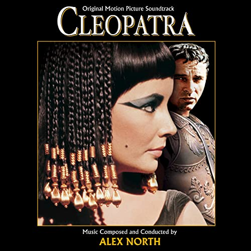 Cleopatra (original motion picture soundtrack) by alex north on.