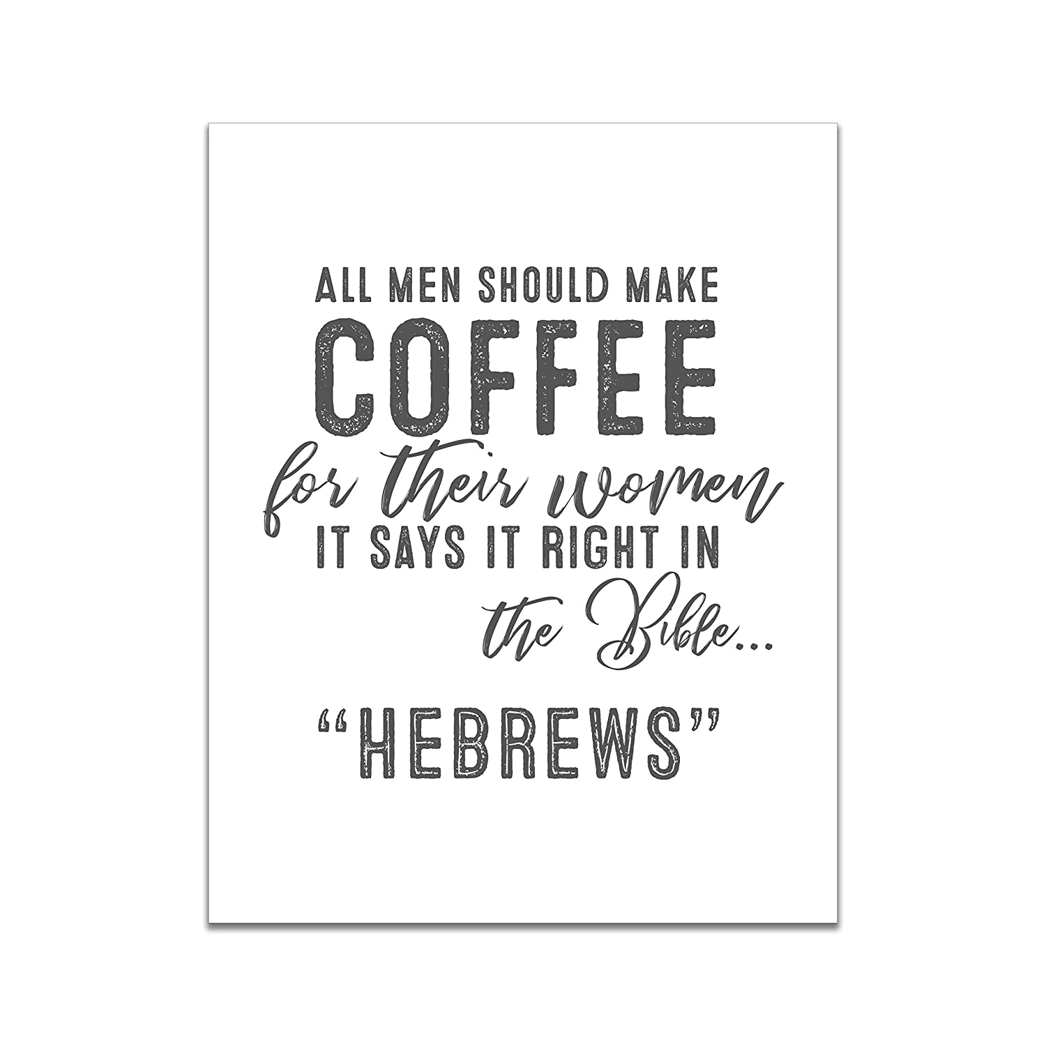 Men Should Make Coffee - Kitchen Funny Ranking TOP8 U NEW before selling ☆ Hebrews Sign