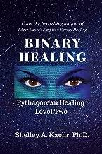 Binary Healing: Pythagorean Healing Level Two