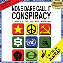 Best none dare call it conspiracy Reviews