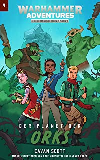 Warhammer Adventures: Der Planet der Orks (Warped Galaxies 4) (German Edition)