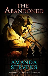 The Abandoned (novella) (The Graveyard Queen Series Book 4)