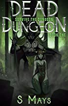 Survive the Dungeon (Dead Dungeon Book 1) (English Edition)