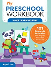 My Preschool Workbook: 101 Games & Activities that Prepare Your Child for School (My Workbooks) PDF