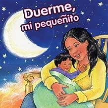 Duerme, Mi Pequeñito / Sleep, My Little One