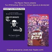 Treasure Island & the Selfish Giant