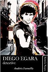 Diego Egara, detective Versión Kindle