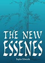 The New Essenes