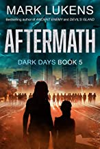 Aftermath: Dark Days Book 5: A post-apocalyptic series