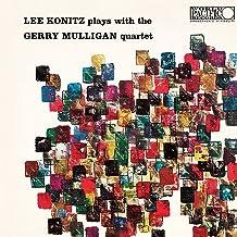 Lee Konitz Plays With The Gerry Mulligan Quartet [Blue...