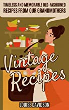 Best an old fashioned recipe book Reviews