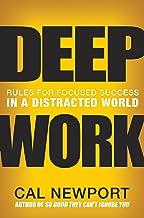 表紙: Deep Work: Rules for Focused Success in a Distracted World (English Edition) | Cal Newport