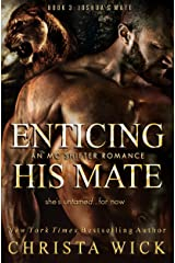 Enticing His Mate: Joshua & Clover (Protected by the Pack Book 3) Kindle Edition