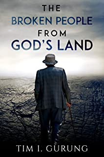 THE BROKEN PEOPLE FROM GOD'S LAND