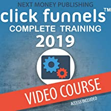 Clickfunnels: Complete Training 2019