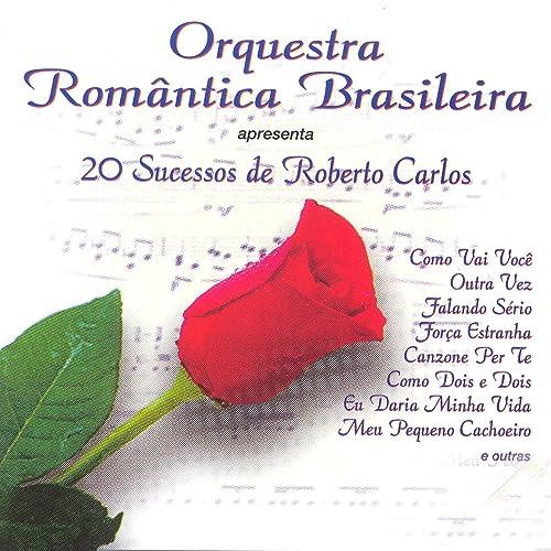 Cartas de Amor by Orquestra Romântica Brasileira on Amazon ...