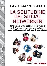 La solitudine del social networker (TechnoVisions)