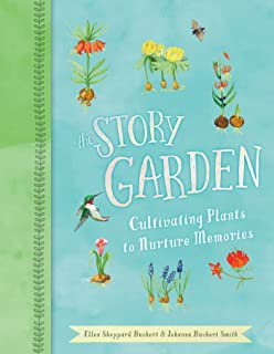 The Story Garden: Cultivating Plants to Nurture Memories