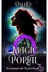 Magic Portal (Legends of Llenwald Book 1) Kindle Edition
