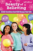 The Beauty of Believing: 365 Devotions that Will Change Your Life (Faithgirlz) (English Edition)